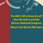 THE ANC: STILL A HOME FOR ALL?