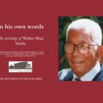 WALTER SISULU  –  HIS STORY IN HIS OWN WORDS