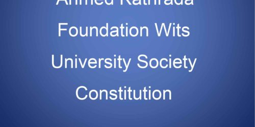 AHMED KATHRADA FOUNDATION WITS UNIVERSITY SOCIETY CONSTITUTION