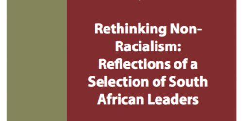 PROMINENT SOUTH AFRICAN LEADERS SPEAK ON NON-RACIALISM