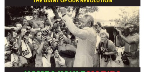 NELSON MANDELA: THE GIANT OF OUR REVOLUTION